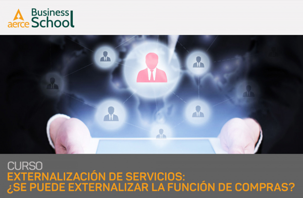Curso de Externalización de servicios, Business Process Outsourcing y planteamiento de los Service Level Agreement